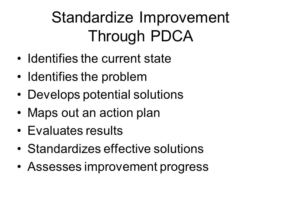 Standardize Improvement Through PDCA