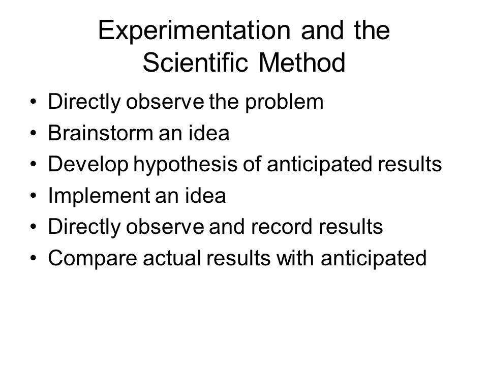 Experimentation and the Scientific Method