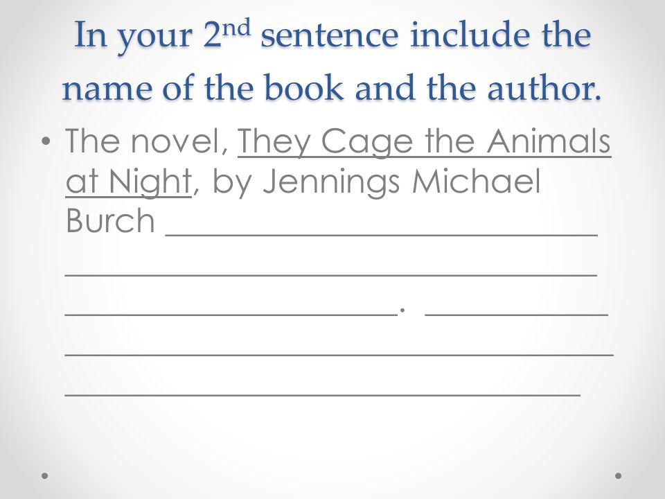 In your 2nd sentence include the name of the book and the author.