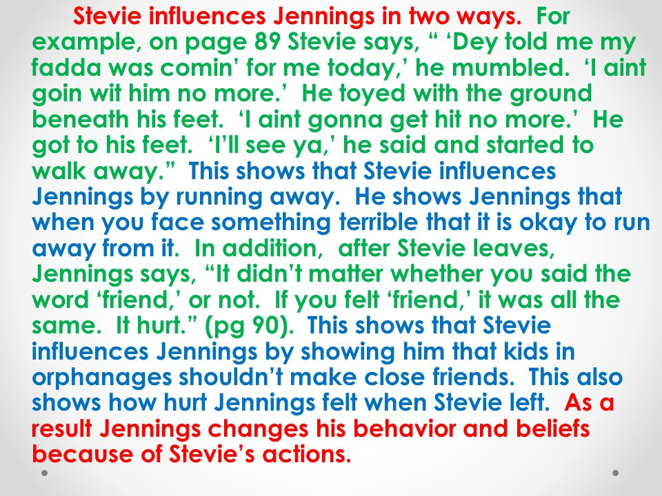 Stevie influences Jennings in two ways