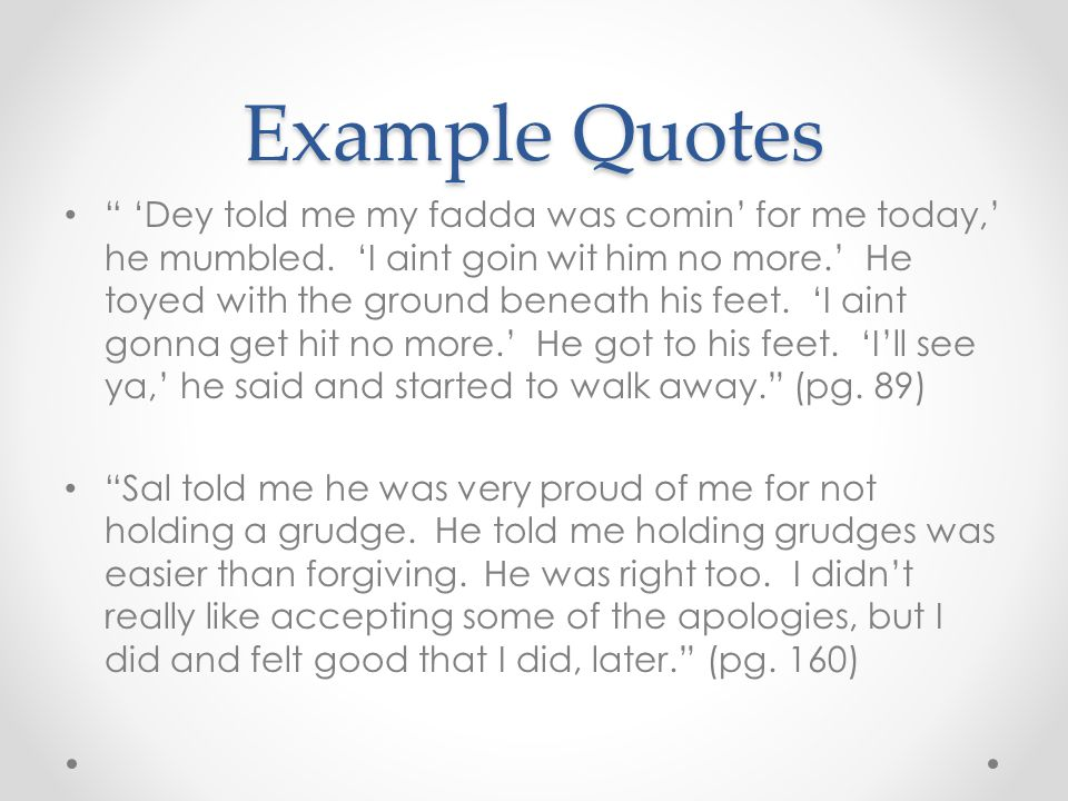 Example Quotes