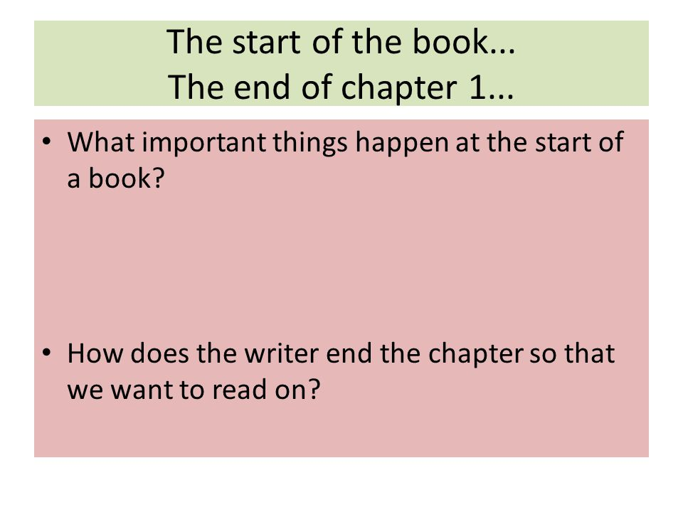 The start of the book... The end of chapter 1...