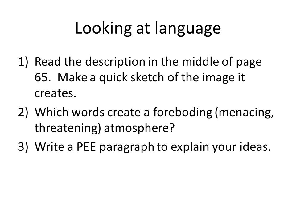 Looking at language Read the description in the middle of page 65. Make a quick sketch of the image it creates.