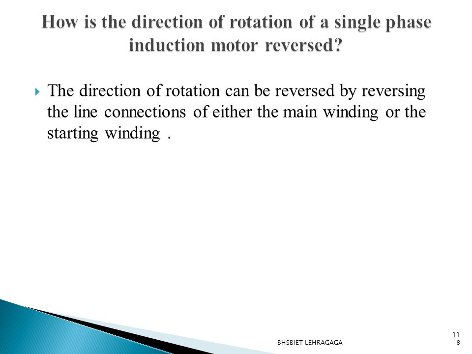 How is the direction of rotation of a single phase induction motor reversed