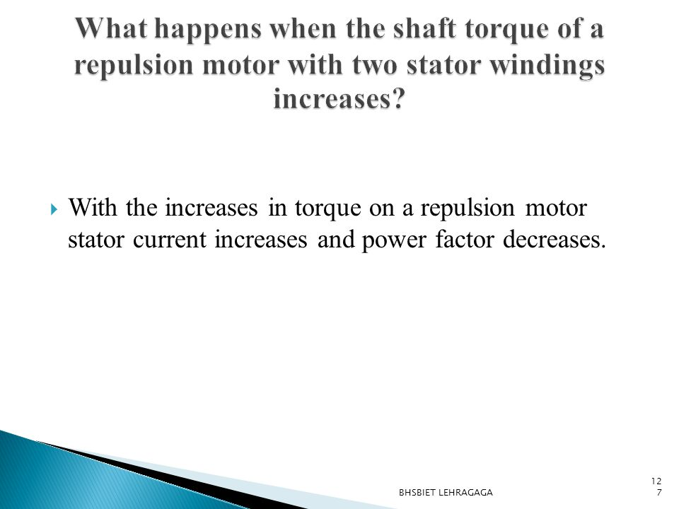 What happens when the shaft torque of a repulsion motor with two stator windings increases