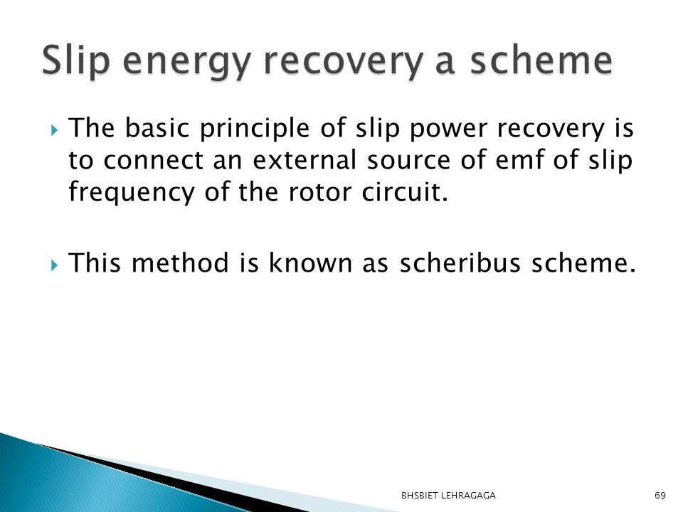 Slip energy recovery a scheme