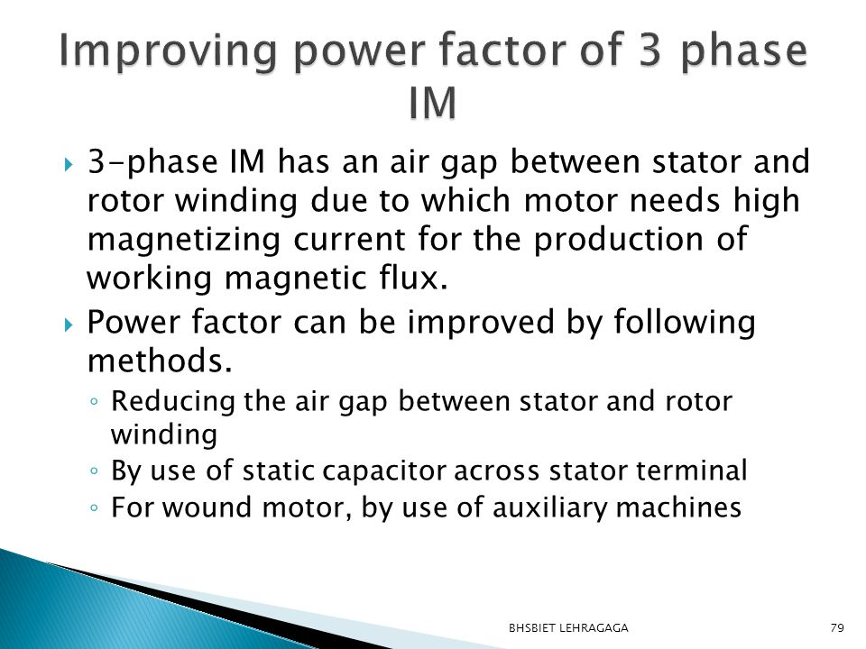 Improving power factor of 3 phase IM