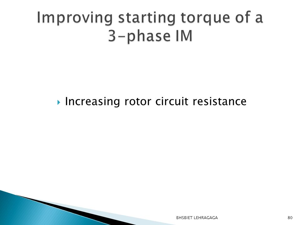 Improving starting torque of a 3-phase IM