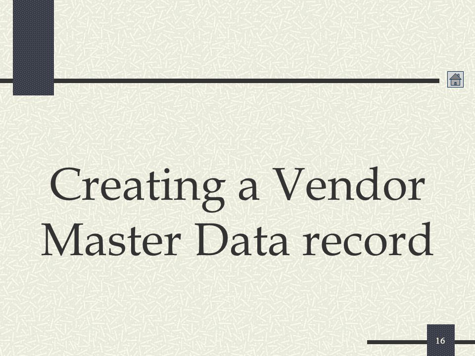 Creating a Vendor Master Data record