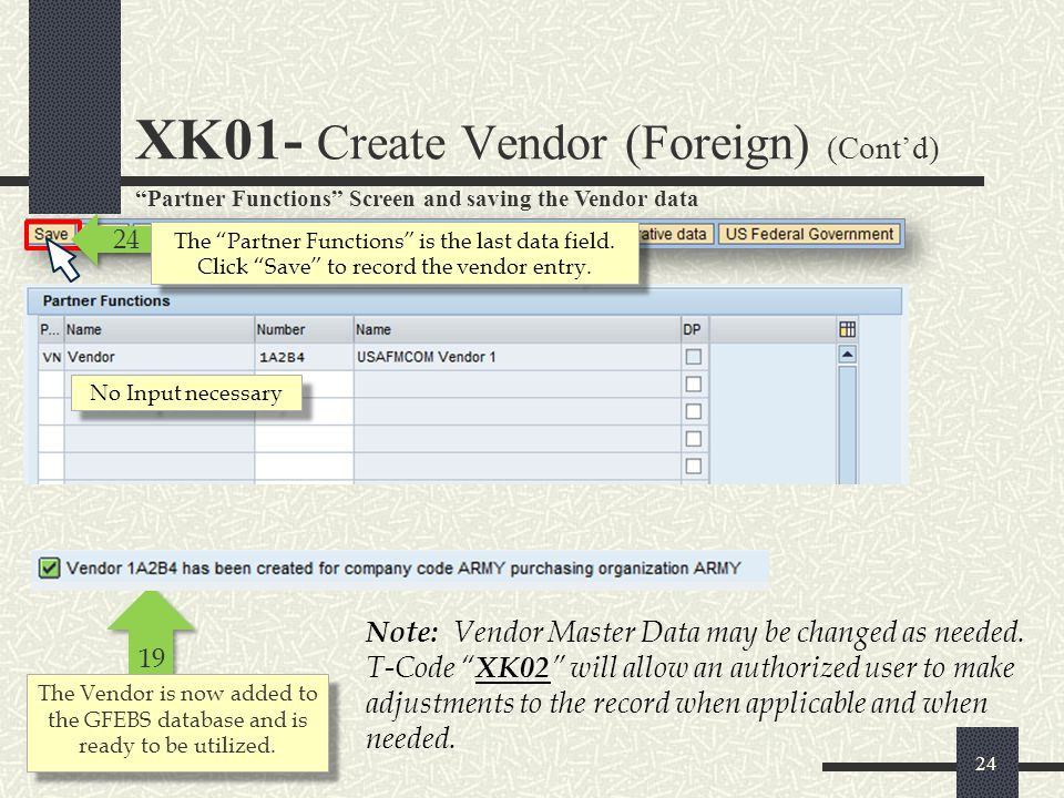 XK01- Create Vendor (Foreign) (Cont'd)