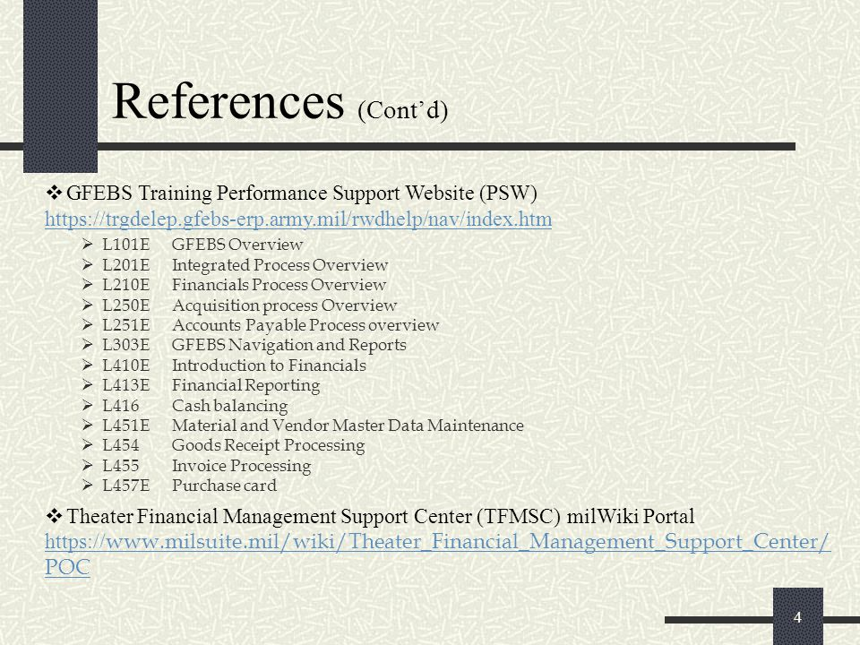 References (Cont'd) GFEBS Training Performance Support Website (PSW)