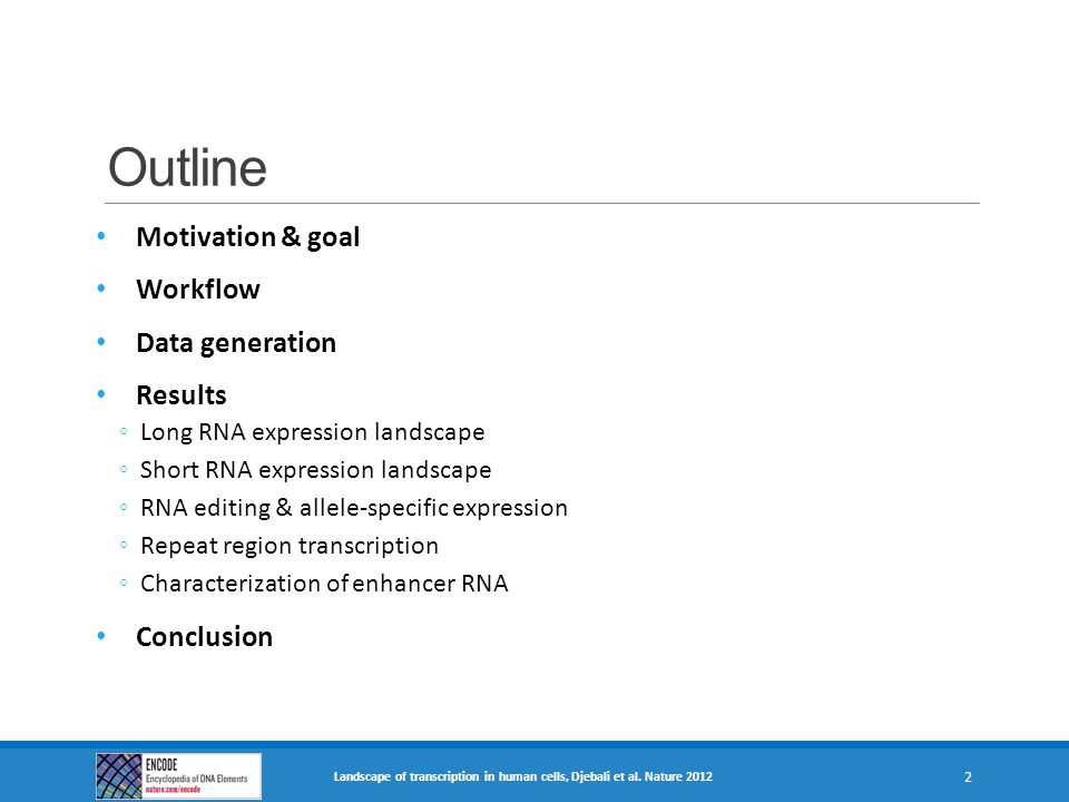 Outline Motivation & goal Workflow Data generation Results Conclusion