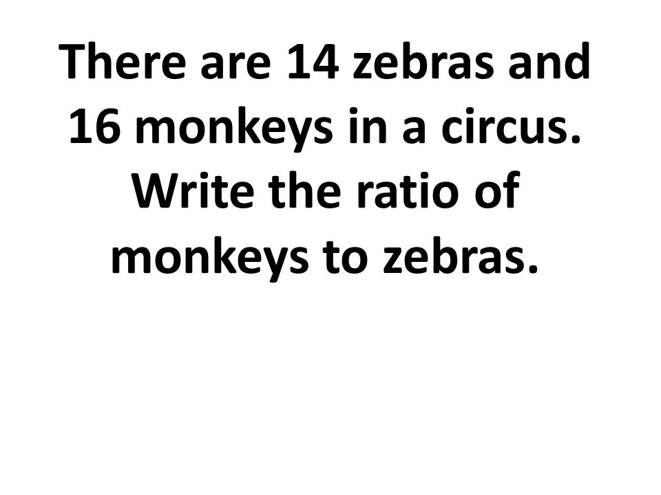 There are 14 zebras and 16 monkeys in a circus
