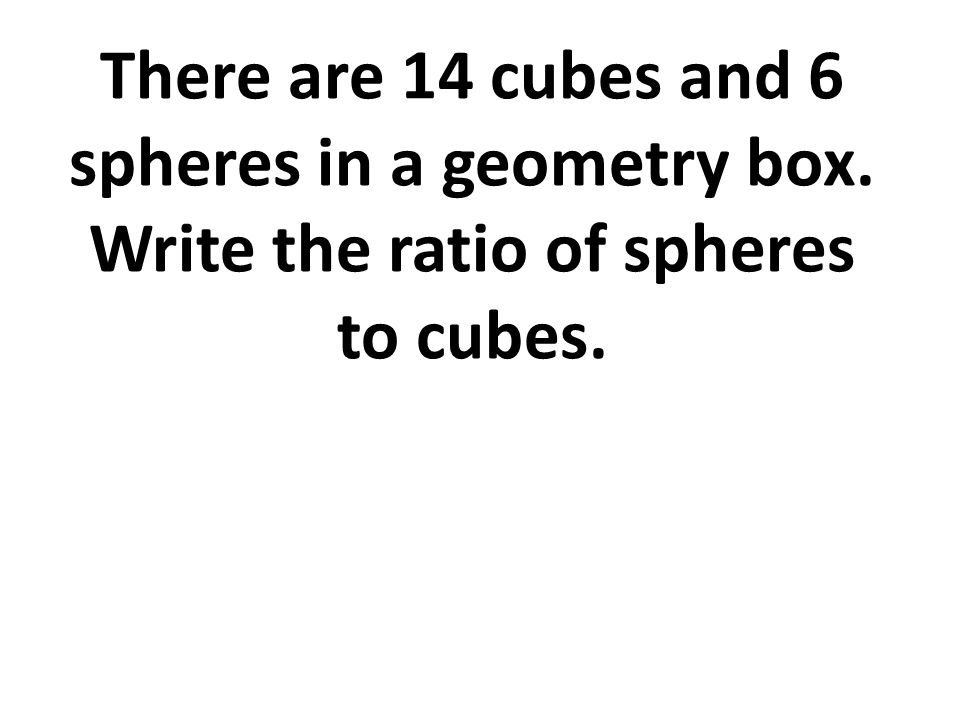There are 14 cubes and 6 spheres in a geometry box