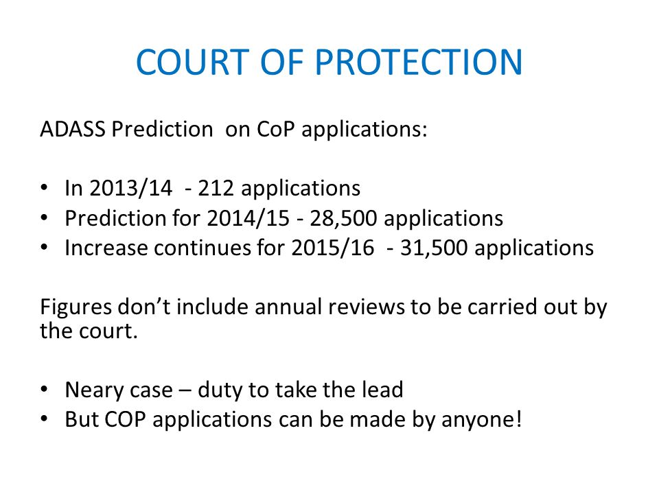 COURT OF PROTECTION ADASS Prediction on CoP applications: