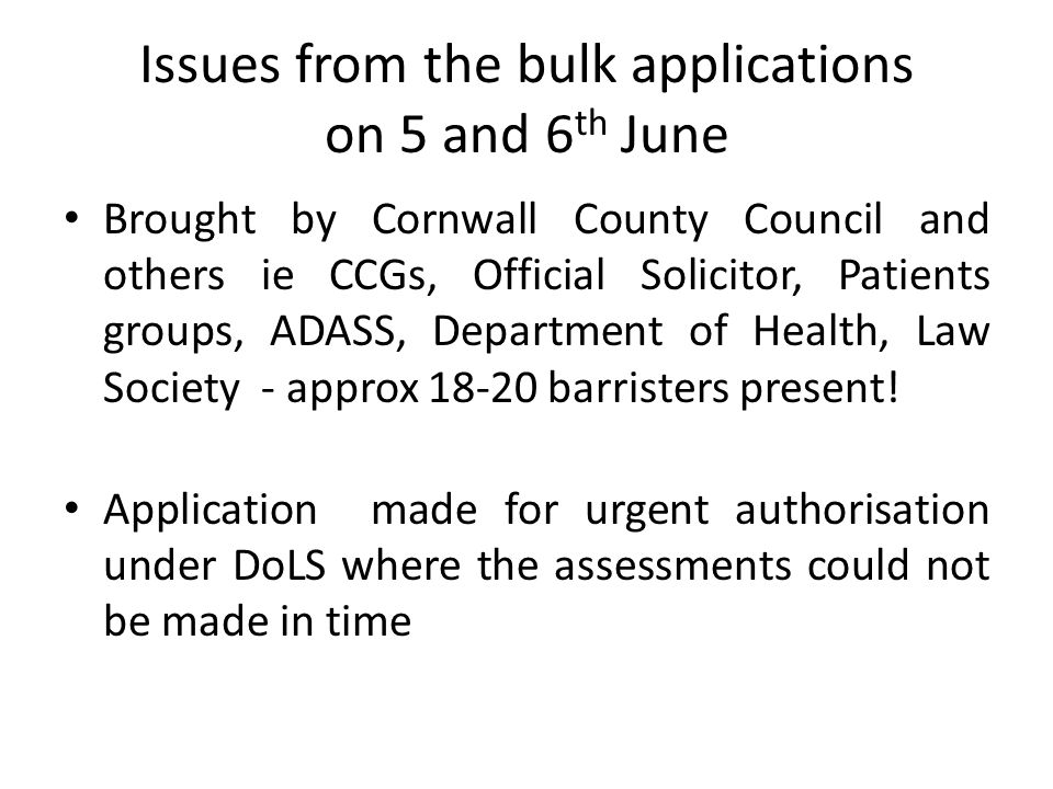 Issues from the bulk applications on 5 and 6th June