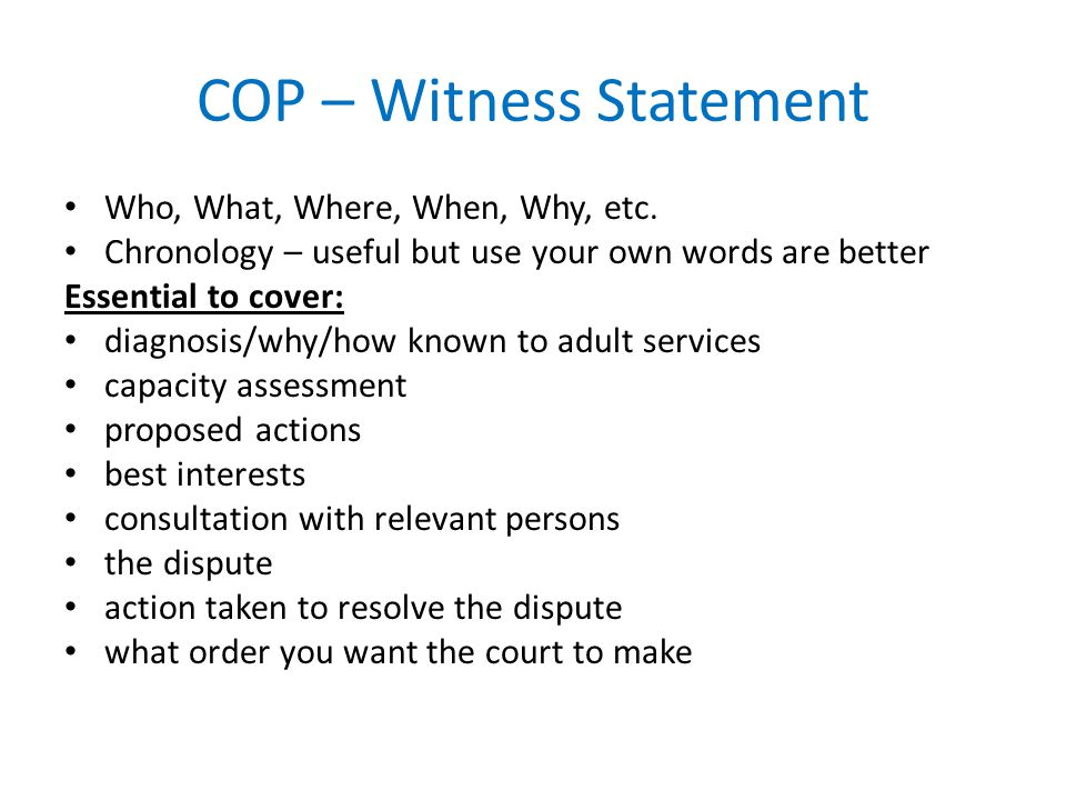 COP – Witness Statement