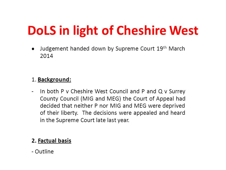 DoLS in light of Cheshire West