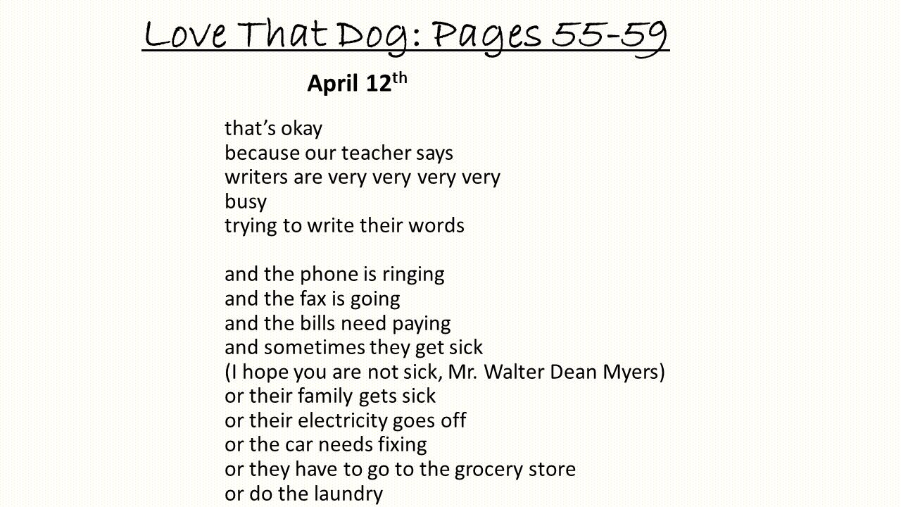 Love That Dog: Pages 55-59 April 12th