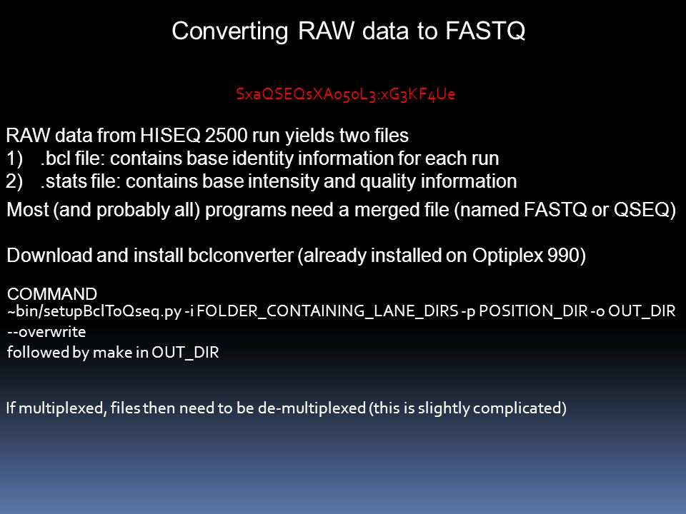 Converting RAW data to FASTQ