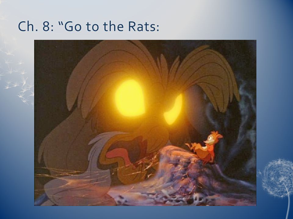 Ch. 8: Go to the Rats:
