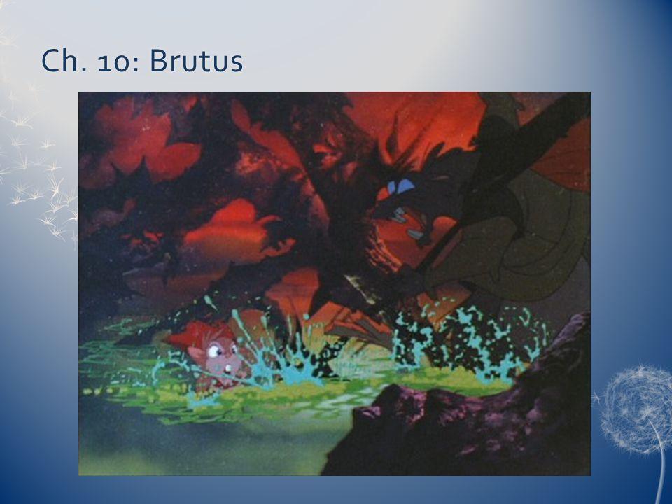 Ch. 10: Brutus