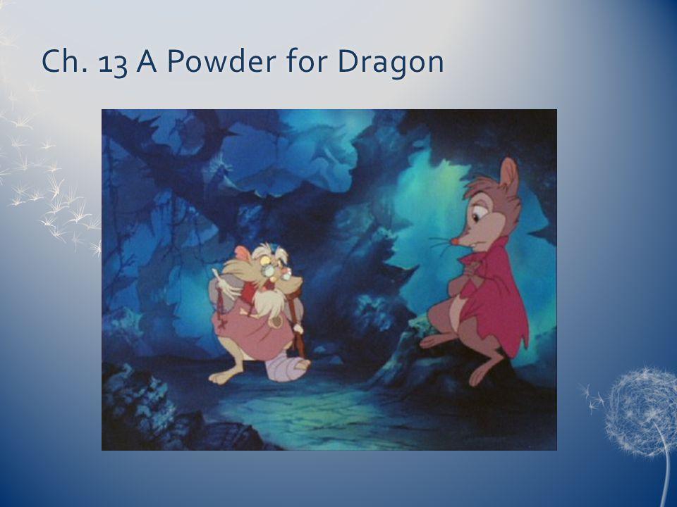 Ch. 13 A Powder for Dragon