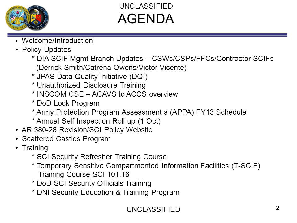 AGENDA UNCLASSIFIED Policy Updates