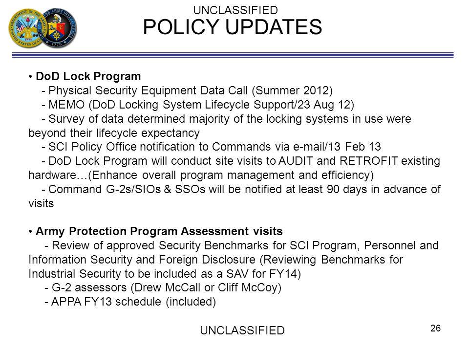 POLICY UPDATES UNCLASSIFIED DoD Lock Program