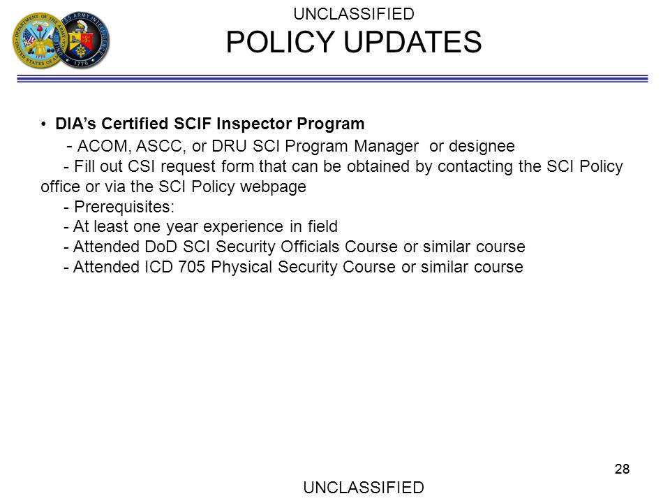 POLICY UPDATES - ACOM, ASCC, or DRU SCI Program Manager or designee