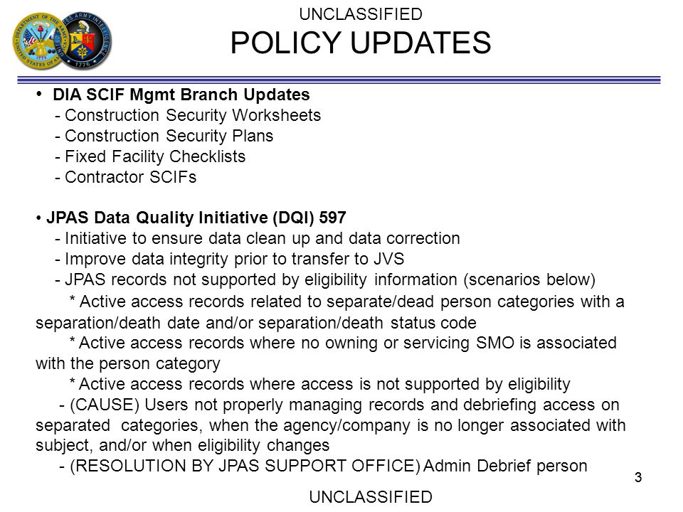 POLICY UPDATES DIA SCIF Mgmt Branch Updates