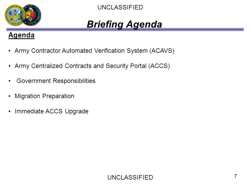 Briefing Agenda Agenda UNCLASSIFIED
