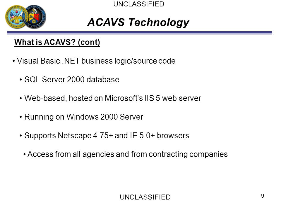 ACAVS Technology What is ACAVS (cont)
