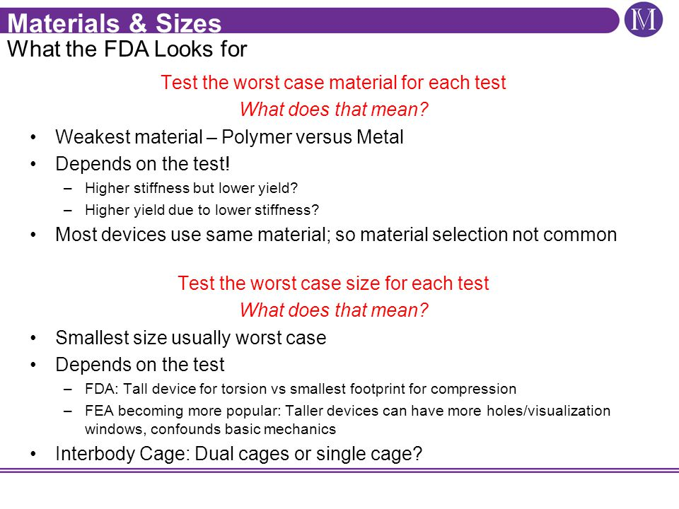 Materials & Sizes What the FDA Looks for