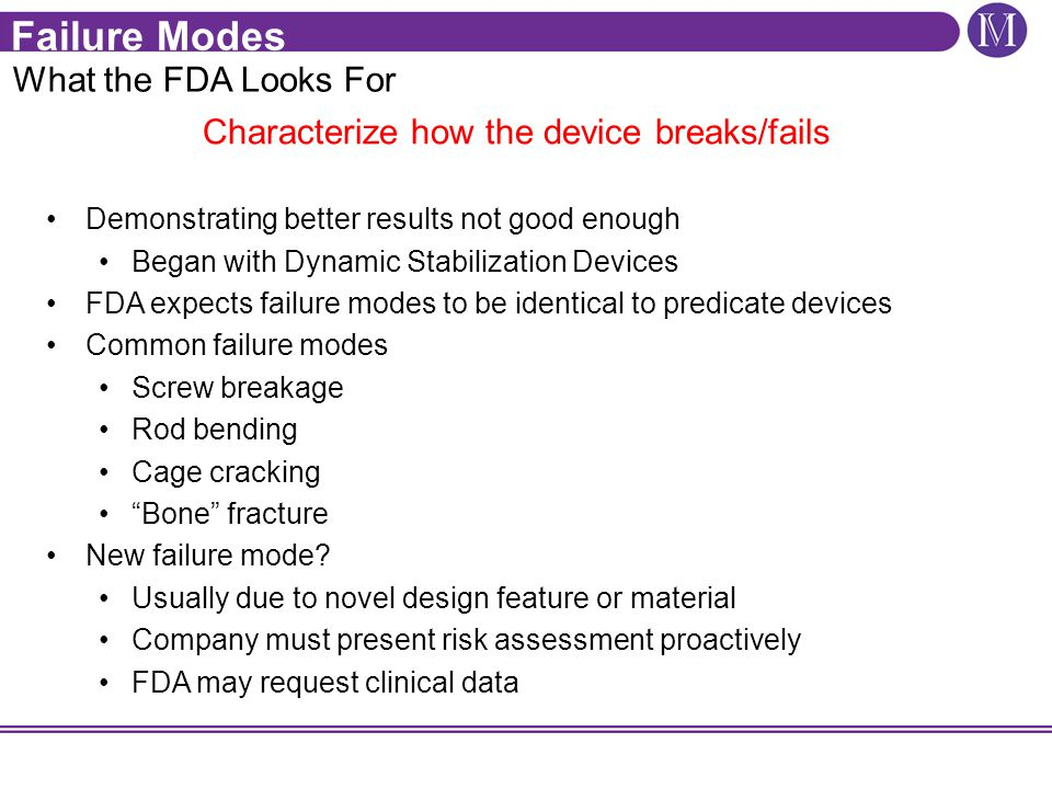 Characterize how the device breaks/fails