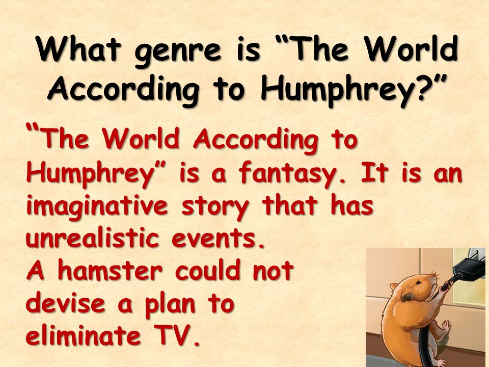 What genre is The World According to Humphrey