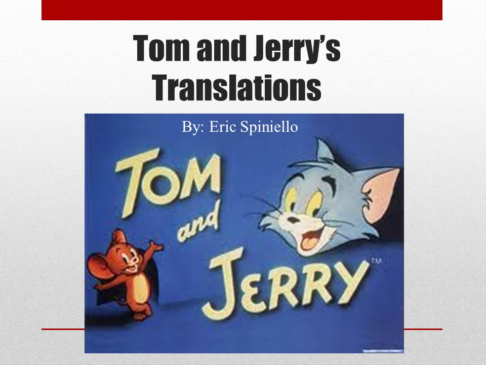 Tom and Jerry's Translations