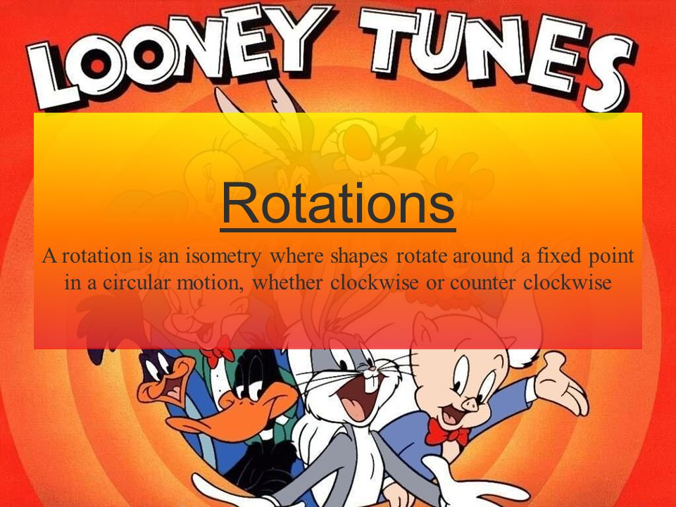 Rotations A rotation is an isometry where shapes rotate around a fixed point in a circular motion, whether clockwise or counter clockwise.