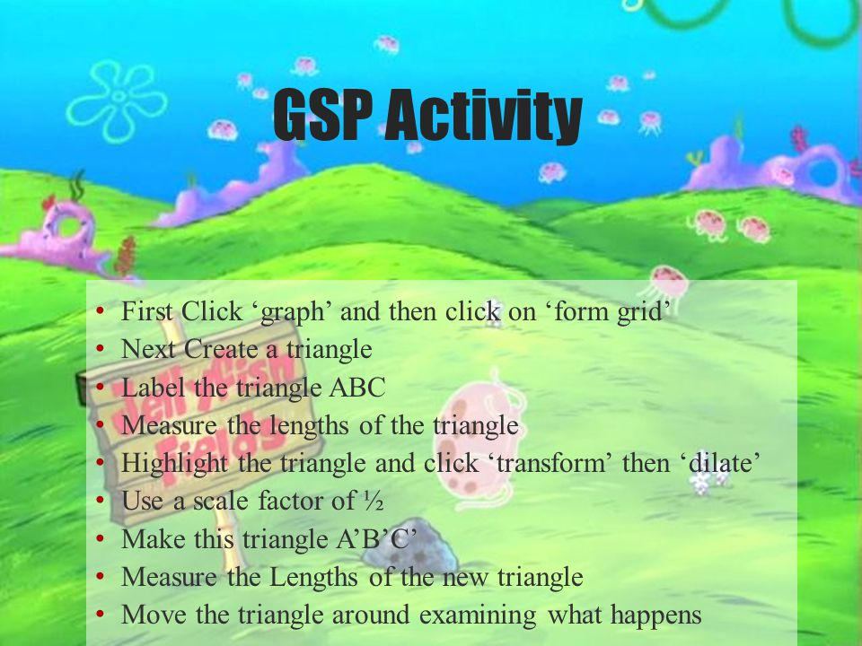 GSP Activity First Click 'graph' and then click on 'form grid'