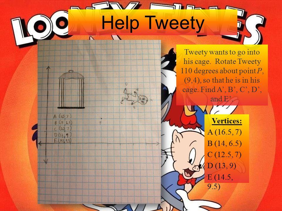 Help Tweety