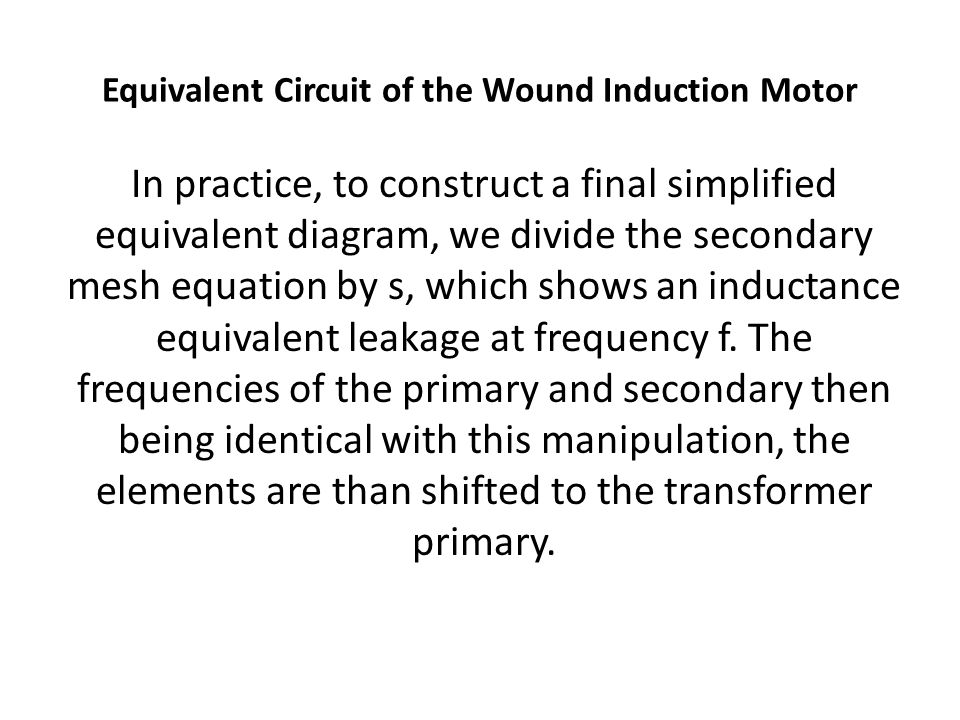 Equivalent Circuit of the Wound Induction Motor