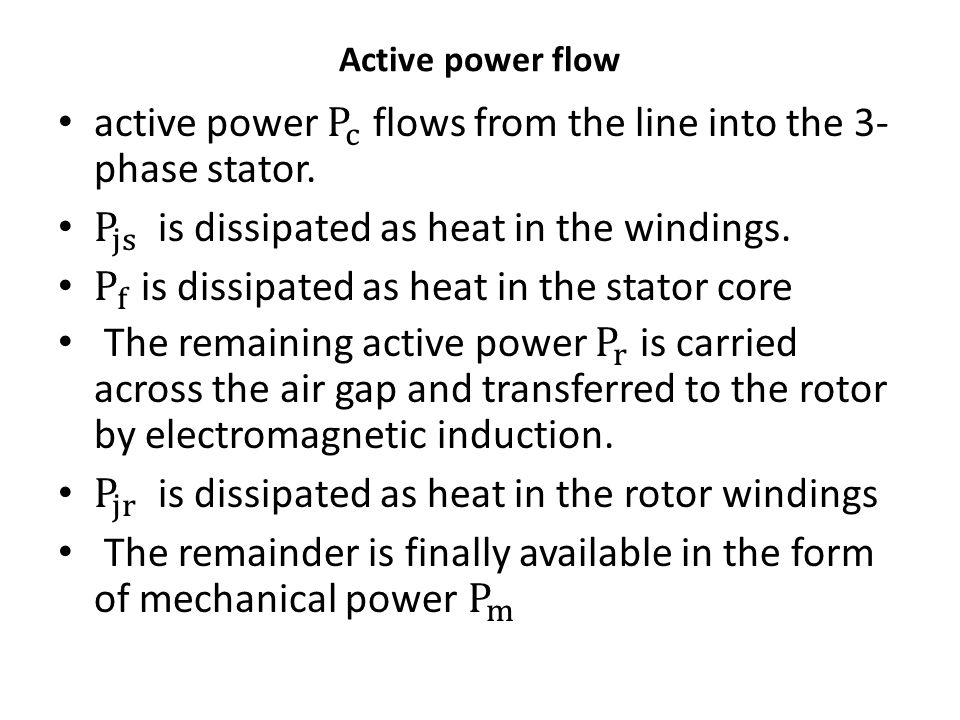 active power P c flows from the line into the 3-phase stator.