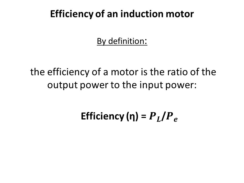 Efficiency of an induction motor