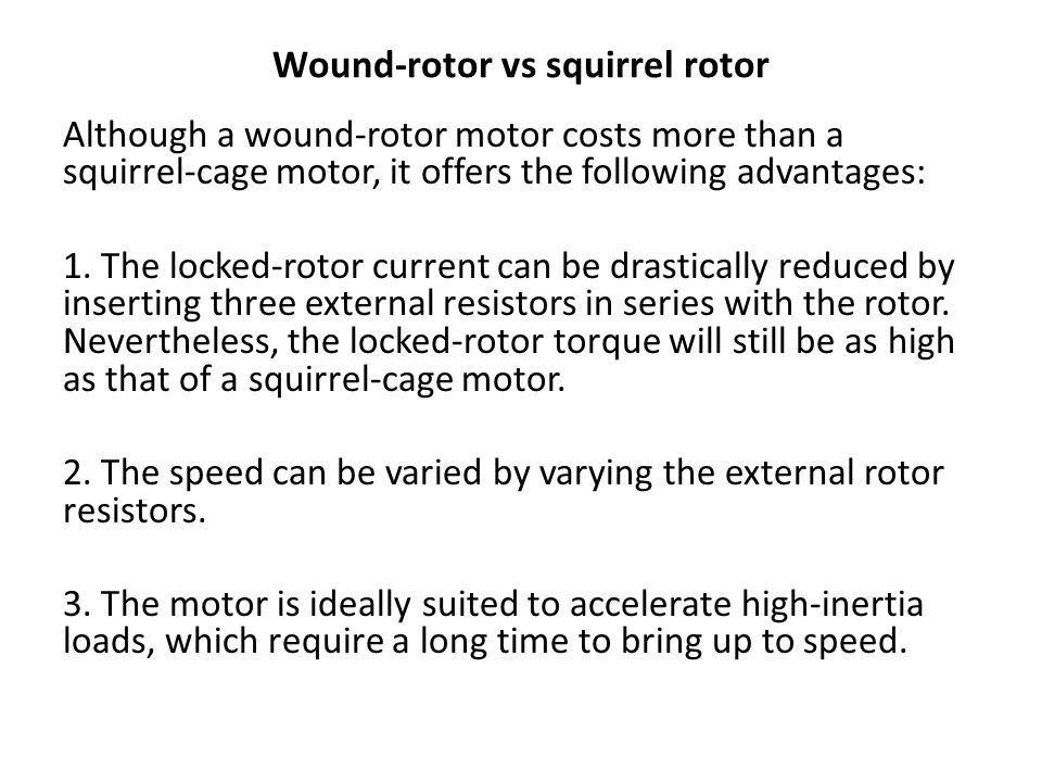 Wound-rotor vs squirrel rotor