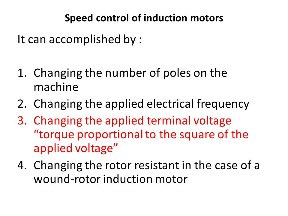 Three phase induction motors ppt video online download for Speed control of induction motor