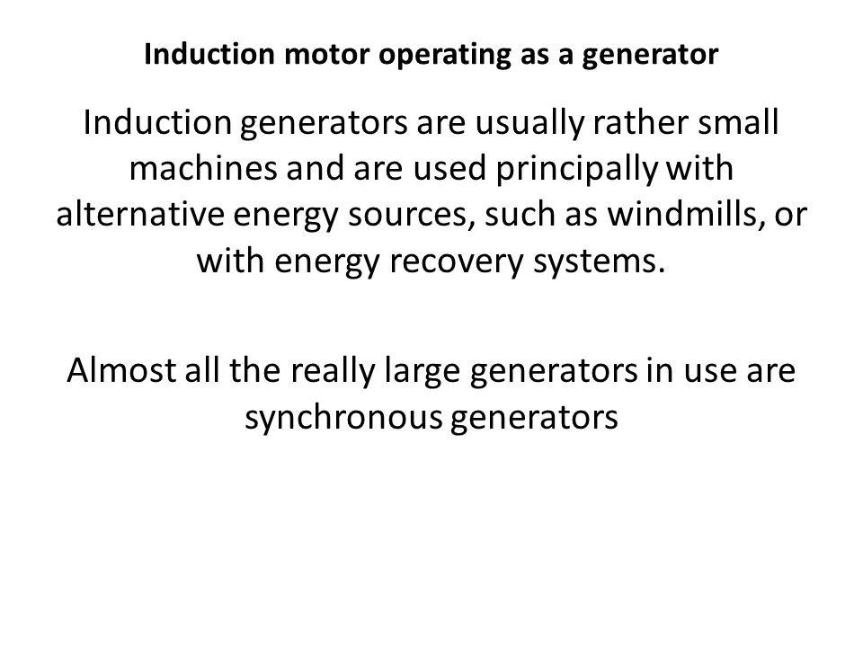 Induction motor operating as a generator