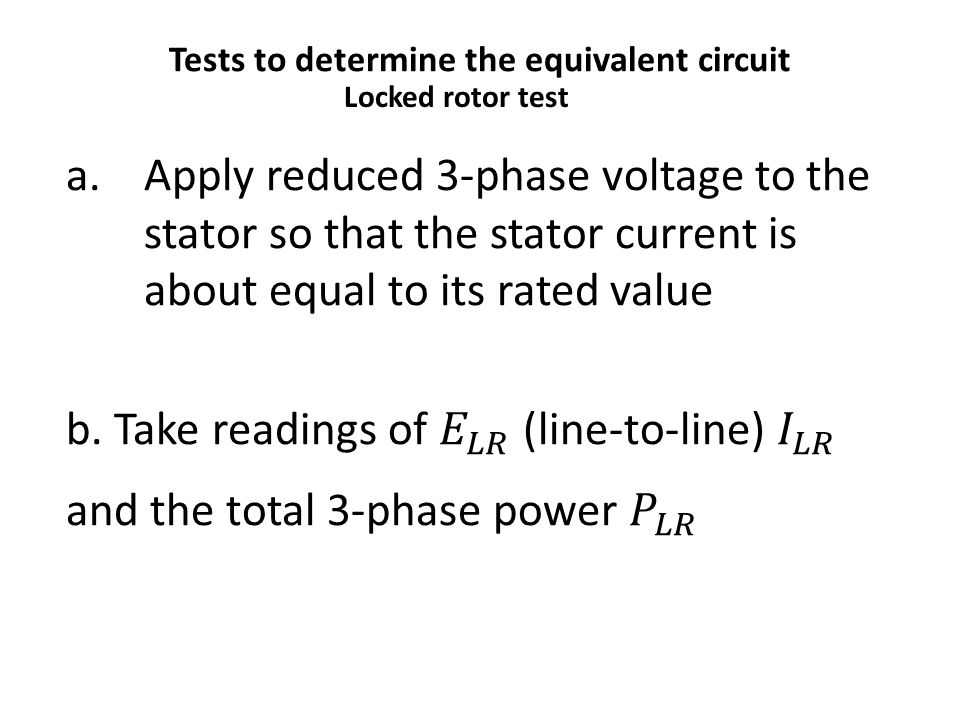 Tests to determine the equivalent circuit