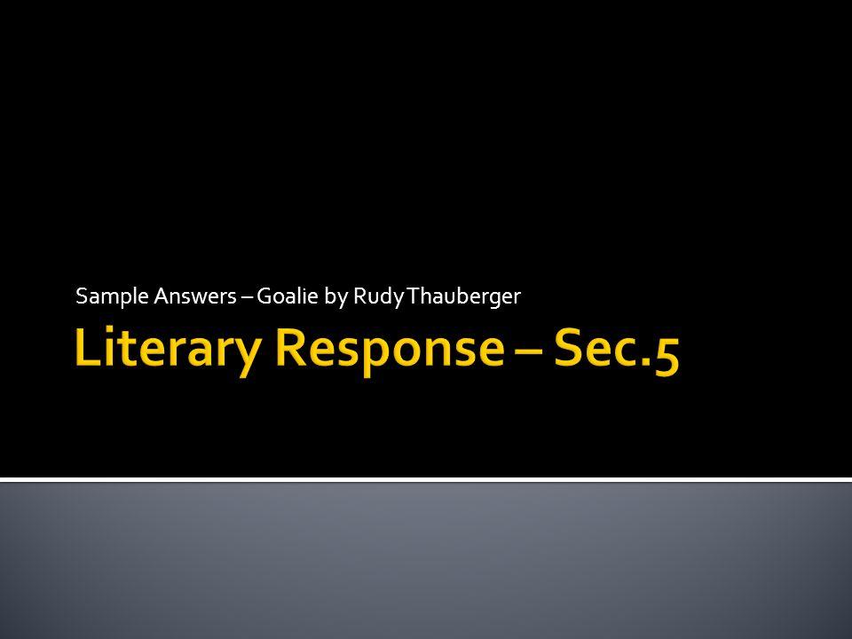 Literary Response – Sec.5