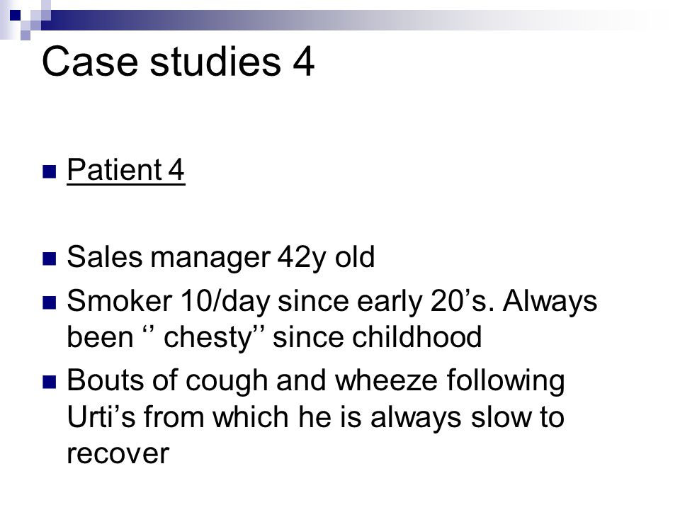 Case studies 4 Patient 4 Sales manager 42y old