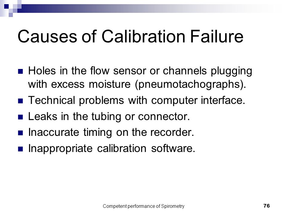 Causes of Calibration Failure